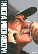Films Of Nikita Mikhalkov, The: Vol. 1
