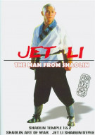 Jet Li: The Man From Shaolin