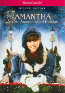 Samantha: An American Girl Holiday - Deluxe Edition