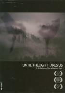 Until The Light Takes Us: Limited Edition