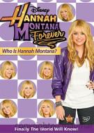 Hannah Montana Forever: Who Is Hannah Montana?