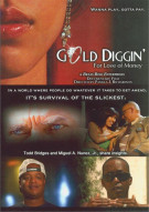 Gold Diggin: For The Love Of Money