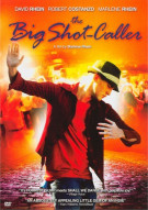 Big Shot-Caller, The