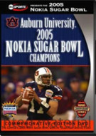 Auburn University: 2005 Nokia Sugar Bowl Champions