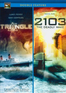 Triangle, The / 2103:The Deadly Wake (Double Feature)
