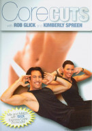 Rob Glick & Kimberly Spreen: Core Cuts