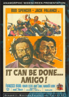 It Can Be Done... Amigo!
