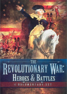 Revolutionary War, The: Heroes & Battles