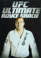 UFC Ultimate: Royce Gracie