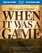 When It Was A Game: The Complete Collection