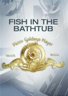 Fish In The Bathtub, A