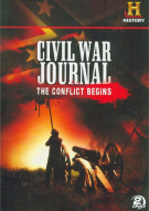 Civil War Journal: The Conflict Begins (Repackage)