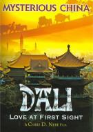 Mysterious China: Dali Love At First Sight
