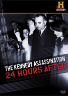 Kennedy Assassination, The: 24 Hours After