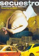 Secuestro: Privacion De La Libertad