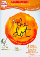 Dot... And More Stories For Young Artists, The