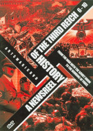 Newsreel History Of The Third Reich, A: Volumes 6 - 10