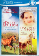 Two Bits & Pepper / The Derby Stallion (Double Feature)
