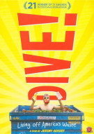 Dive!: Living Off Americas Waste