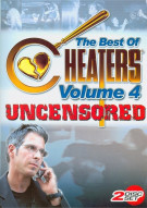 Best Of Cheaters, The: Uncensored - Volume 4