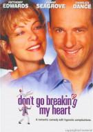 Dont Go Breaking My Heart