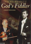 Jascha Heifetz: Gods Fiddler