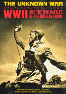 Unknown War, The: World War II And The Epic Battles Of The Russian Front