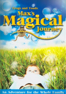 Frogs And Toads: Maxs Magical Journey