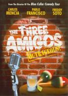 Three Amigos, The: Outrageous!