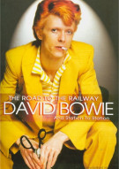 David Bowie: The Road To The Railway