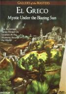 El Greco: Mystic Under The Blazing Sun