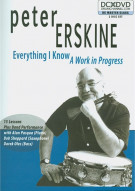 Peter Erskine: Everything I Know - A Work In Progress