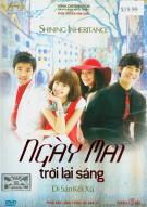Ngay Mai Troi Lai Sang 1 (Shining Inheritance 1)