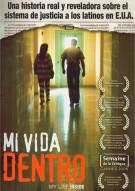 Mi Vida Dentro (My Life Inside)