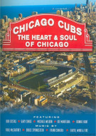Chicago Cubs: The Heart And Soul Of Chicago Official 2011 Edition