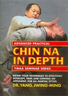 Advanced Practical Chin Na In Depth