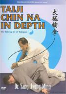 Taihi Chin Na In Depth