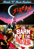 Marias B-Movie Mayhem: Scream / Barn Of The Naked Dead