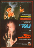 Farewell Friend / Rider On The Rain (Double Feature)