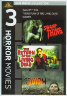 Swamp Thing / Return Of The Living Dead / Squirm (Triple Feature)