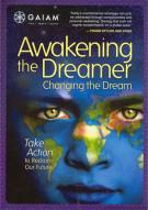 Awakening the Dreamer, Changing The Dream