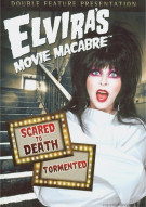 Elviras Movie Macabre: Scared To Death / Tormented