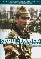 Algerian War 1954 - 1962, The: Crisis In France