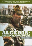 Algerian War 1954 - 1962, The: The Final Showdown