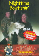 Redneck Adventures Television Show: Nightime Bowfishin