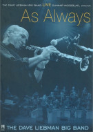 Dave Liebman Big Band, The: Live As Always