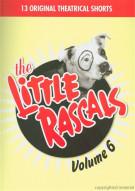 Little Rascals, The: Volume 6