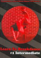 Learn To Breakdance 1: Intermediate