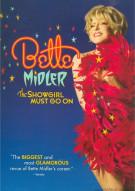 Bette Midler: The Showgirl Must Go On