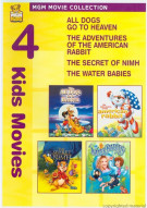 All Dogs Go To Heaven / The Adventures Of The American Rabbit / The Secret Of NIMH / The Water Babies (4 Kids Movies)